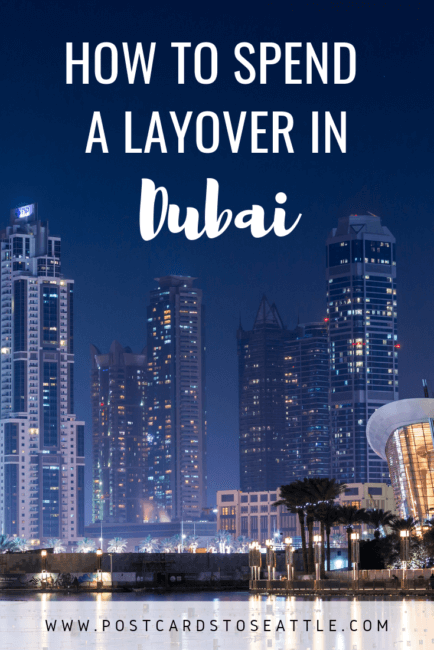 How to Spend a Layover in Dubai