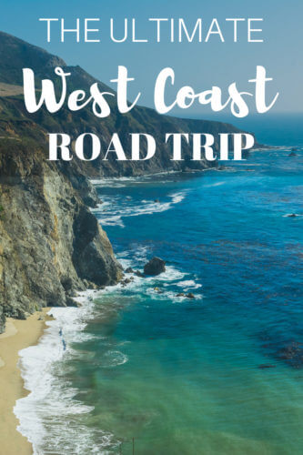 The Ultimate West Coast Road Trip Itinerary Postcards To Seattle