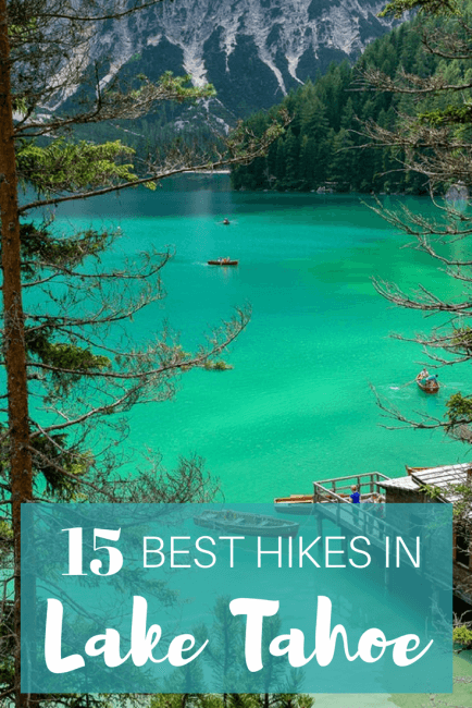 15 Amazing Lake Tahoe Hikes to Explore