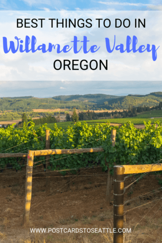 Oregon's Willamette Valley is known for its wineries, but there's much more to the Valley. Here are some of the best things to do in Willamette Valley. #oregon #wineries #willamettevalley #winecountry #pacificnorthwest