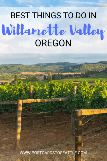 The Best Things to Do in Willamette Valley, Oregon