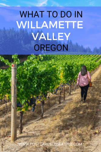 Oregon's Willamette Valley is known for its wineries, but there's much more to the Valley. Here are some of the best things to do in Willamette Valley.