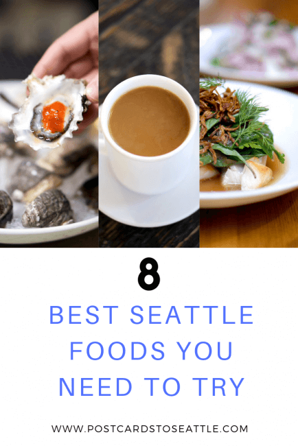 Seattle is known for a variety of foods, but here are 8 of the best Seattle foods you need to try! #seattle #culinary #visitseattle #seattlerestaurants #seattlecoffee