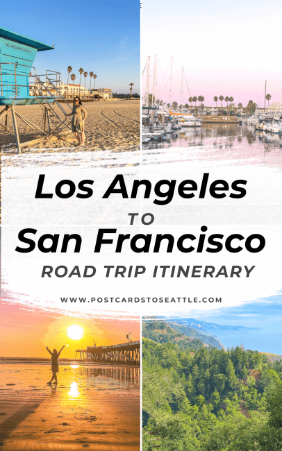 The Ultimate Los Angeles to San Francisco Road Trip