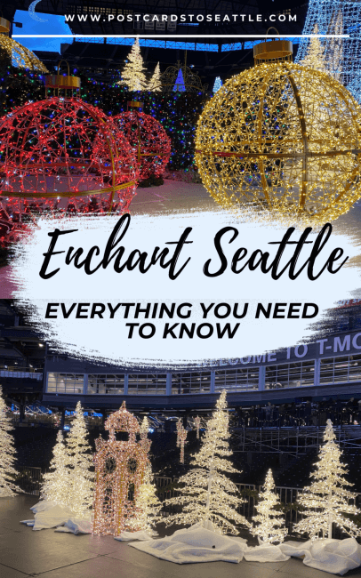 Enchant Seattle: Everything You Need to Know