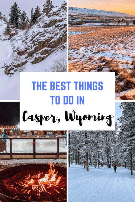 10 Best Things to Do in Casper, Wyoming