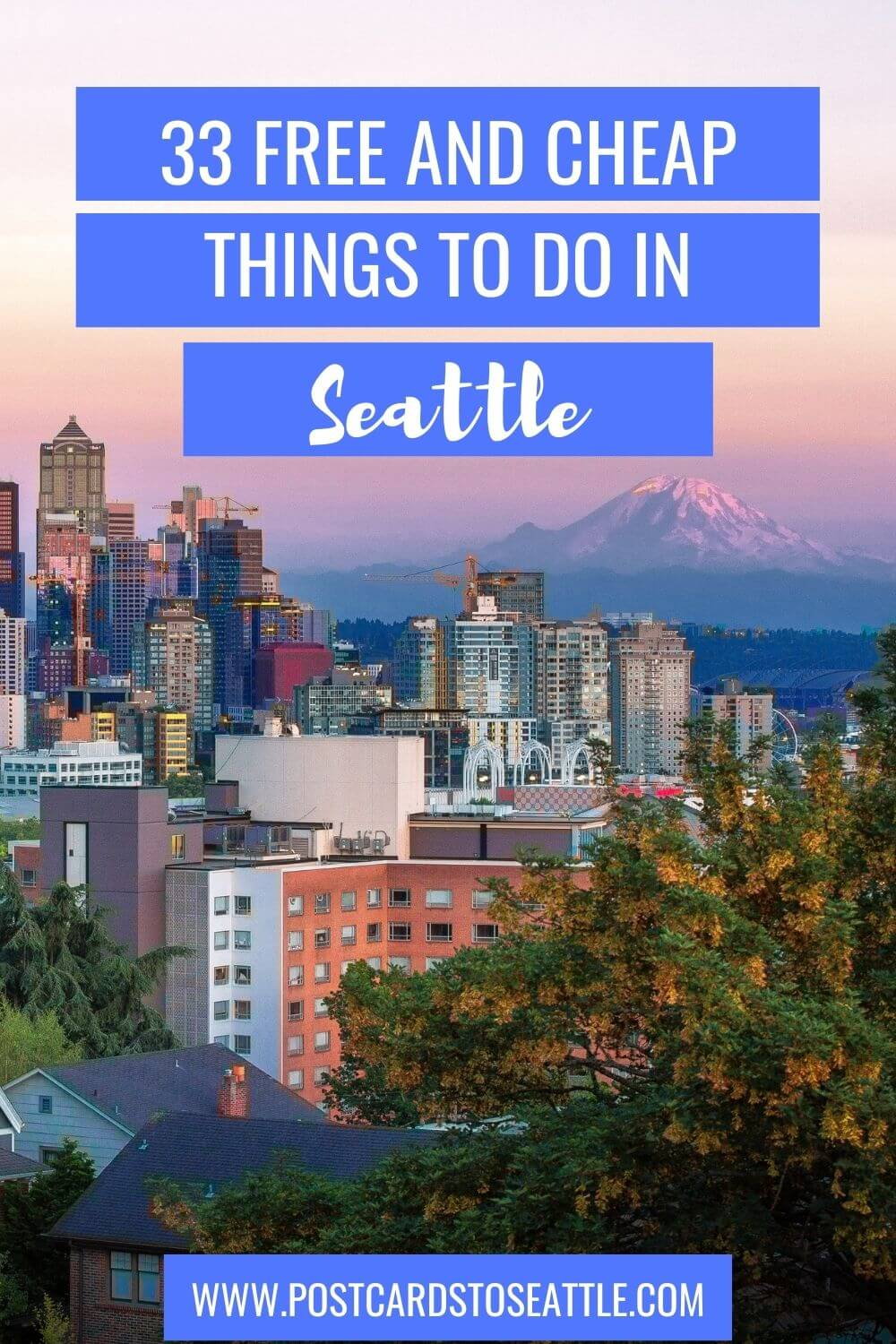33 Free and Cheap Things to Do in Seattle on a Budget