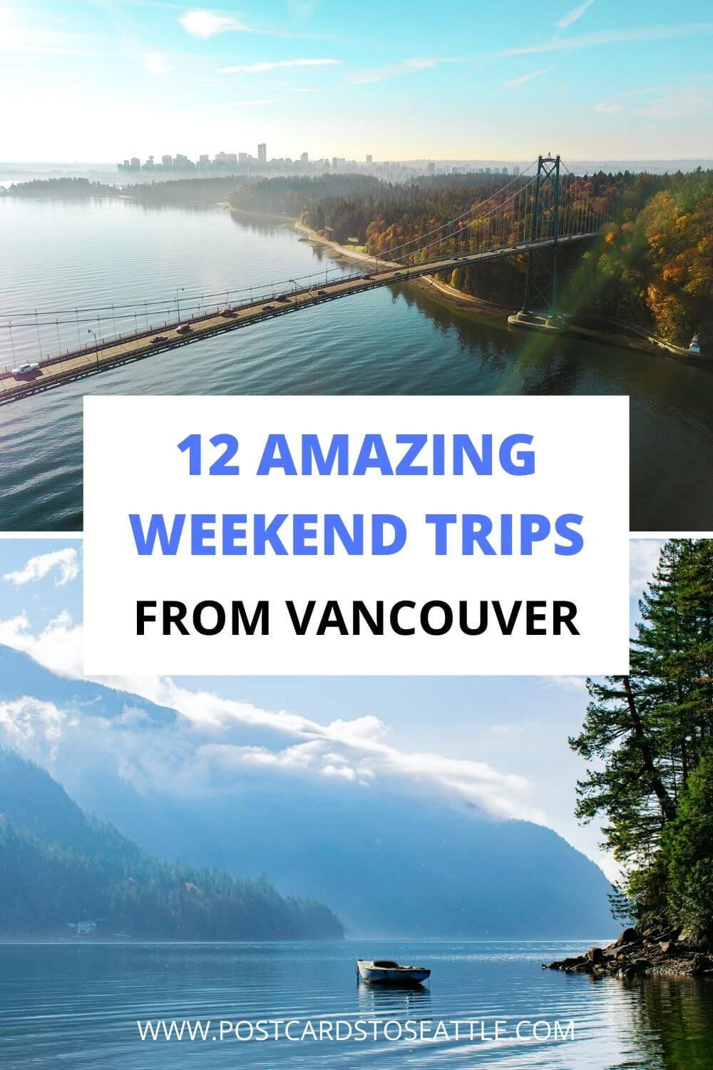 12 Amazing Weekend Getaways From Vancouver, BC to Book