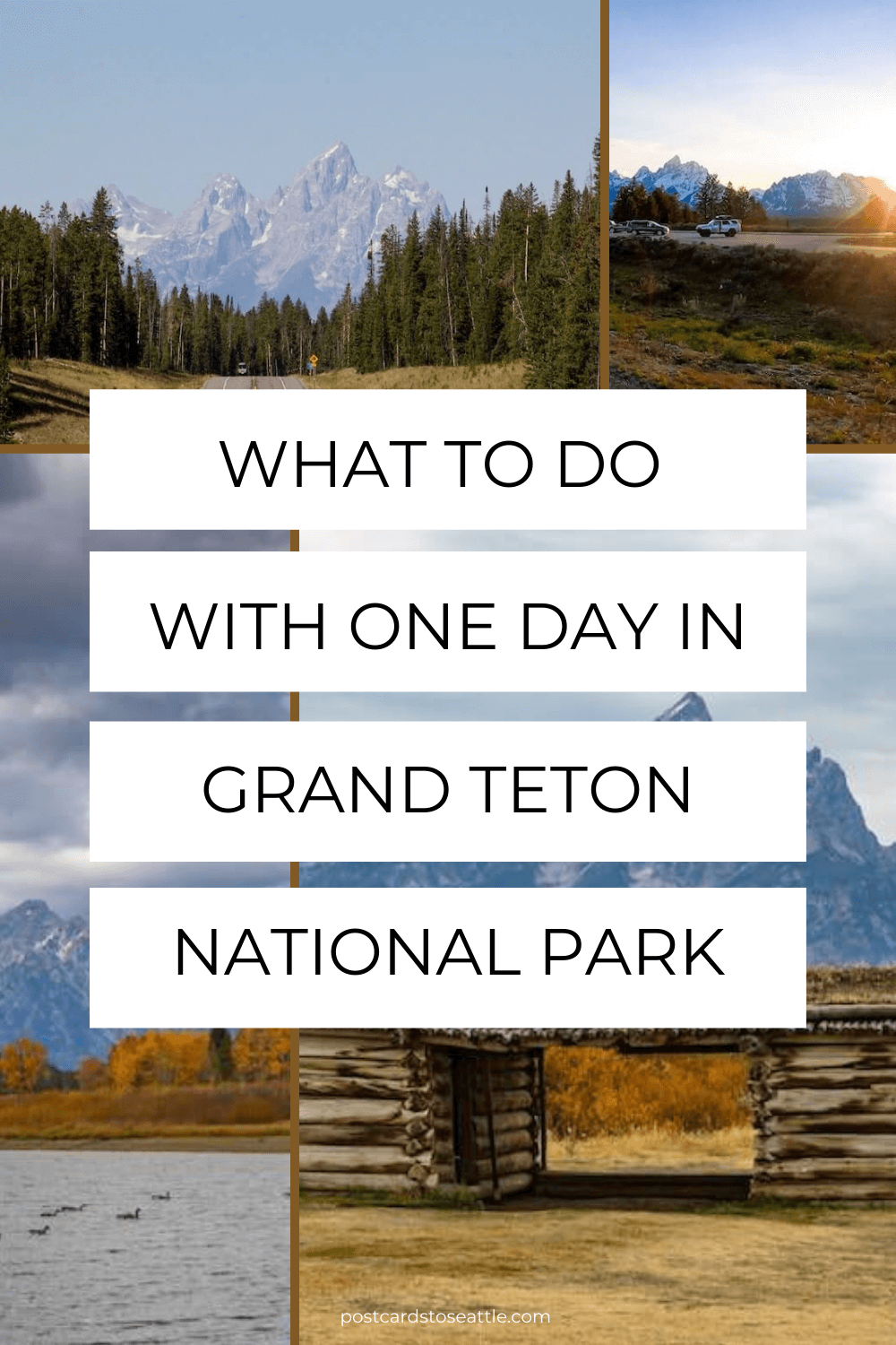 How to Spend One Day in Grand Teton National Park