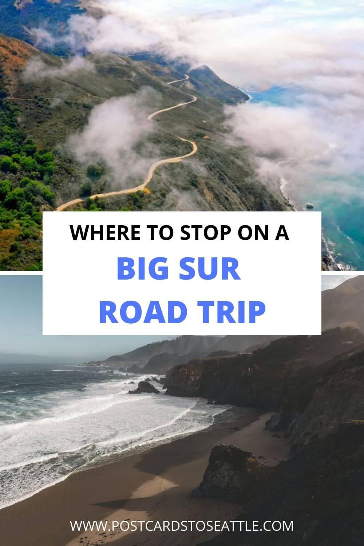 The Big Sur Road Trip You\'ll Want to Copy