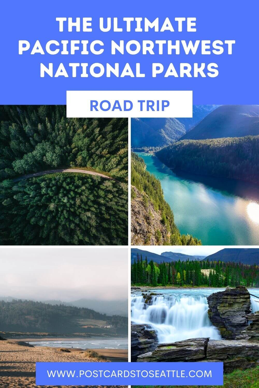 The Ultimate Pacific Northwest Road Trip Itinerary