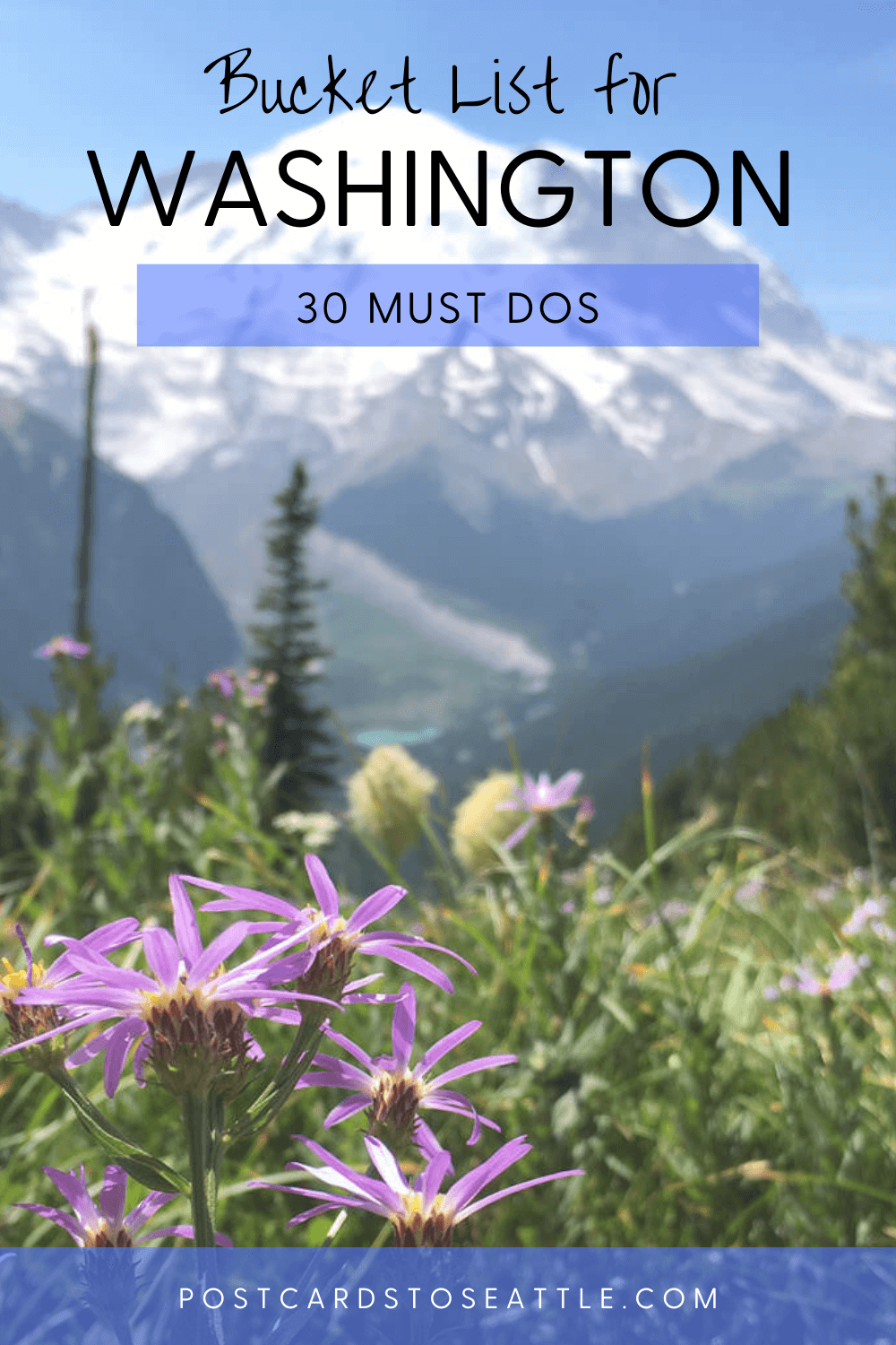 30 Amazing Experiences for Your Washington State Bucket List