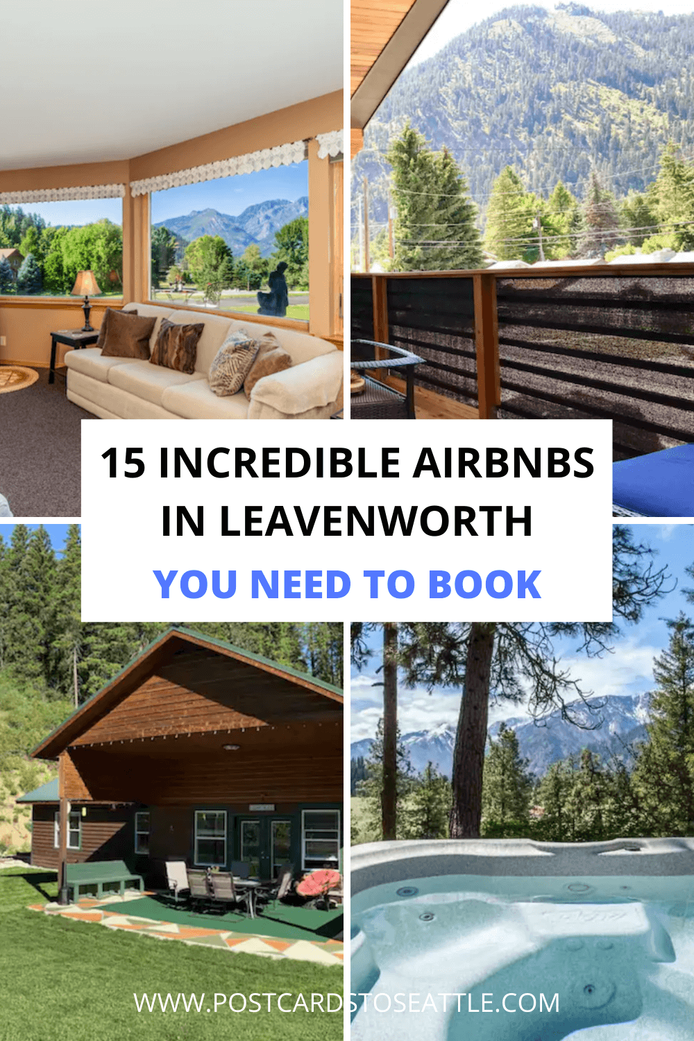 15 Stunning Leavenworth Airbnbs You Need to Stay At