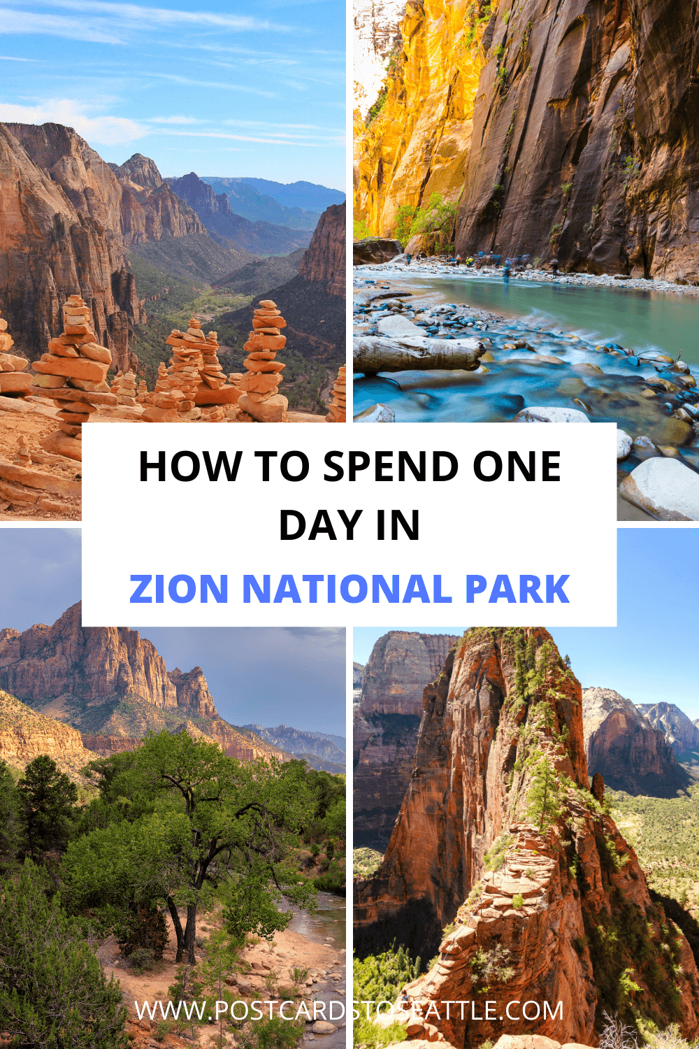 The Best Way to Spend One Day in Zion National Park