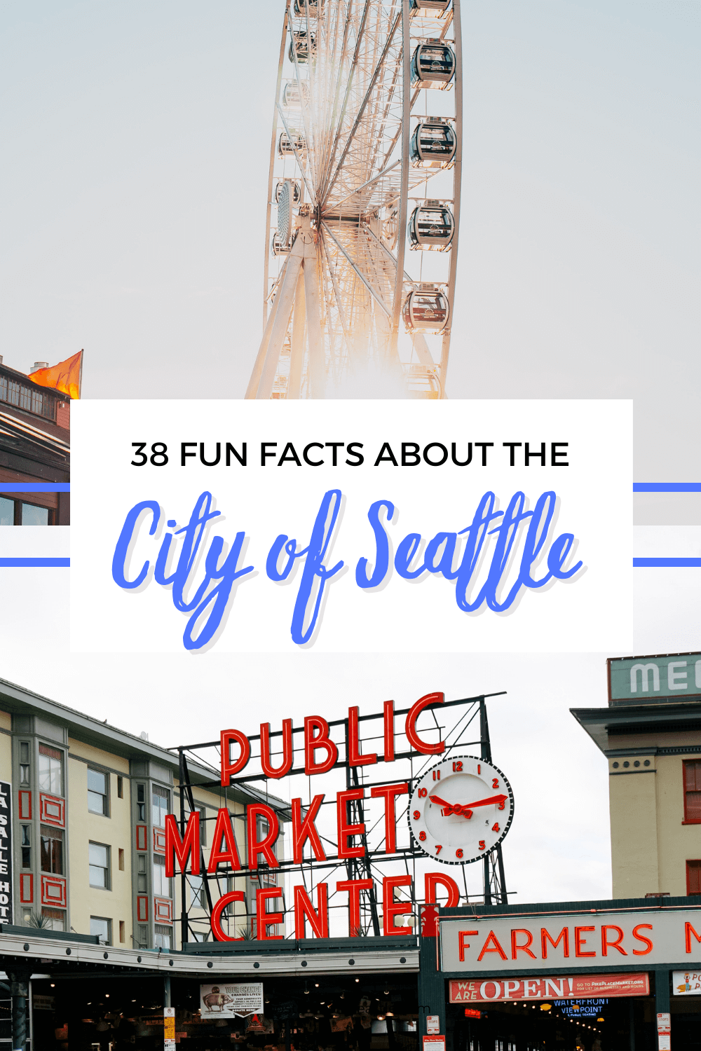 38 Fun Facts About Seattle You May Not Know