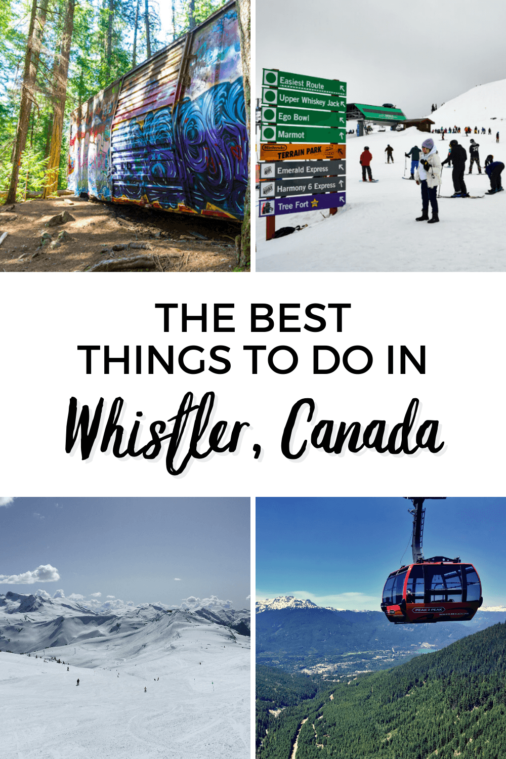 How to Spend an Epic Weekend in Whistler, BC