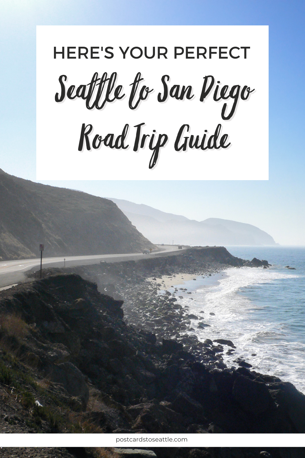 How to Plan the Ultimate Seattle to San Diego Road Trip
