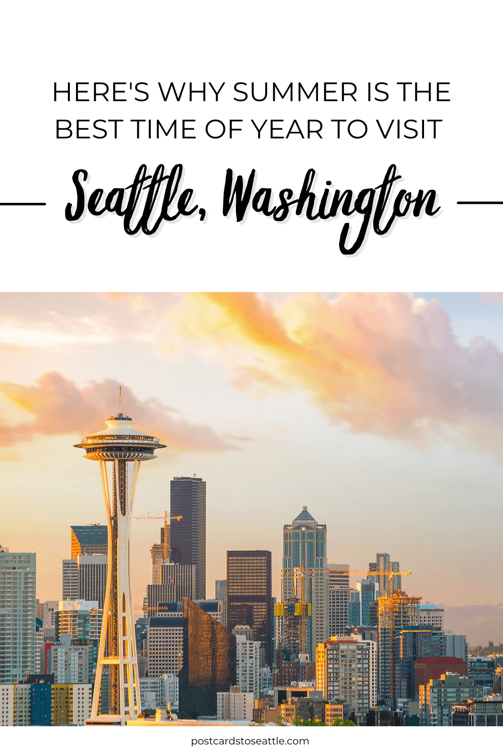 17 Reasons to Visit Seattle in the Summer